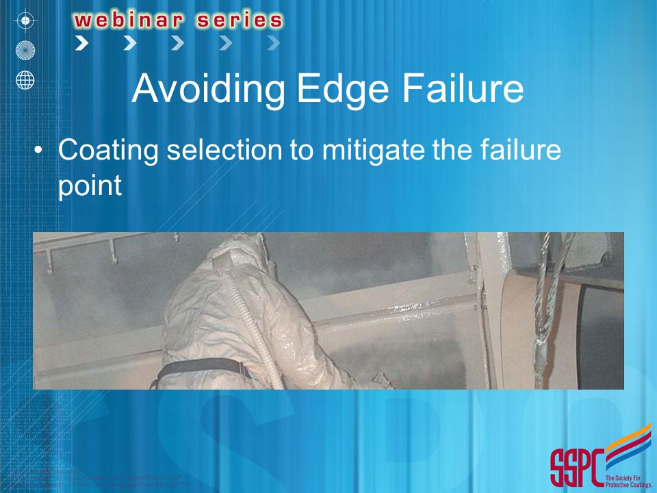 Avoiding Edge Failure Coating selection to mitigate the failure point
