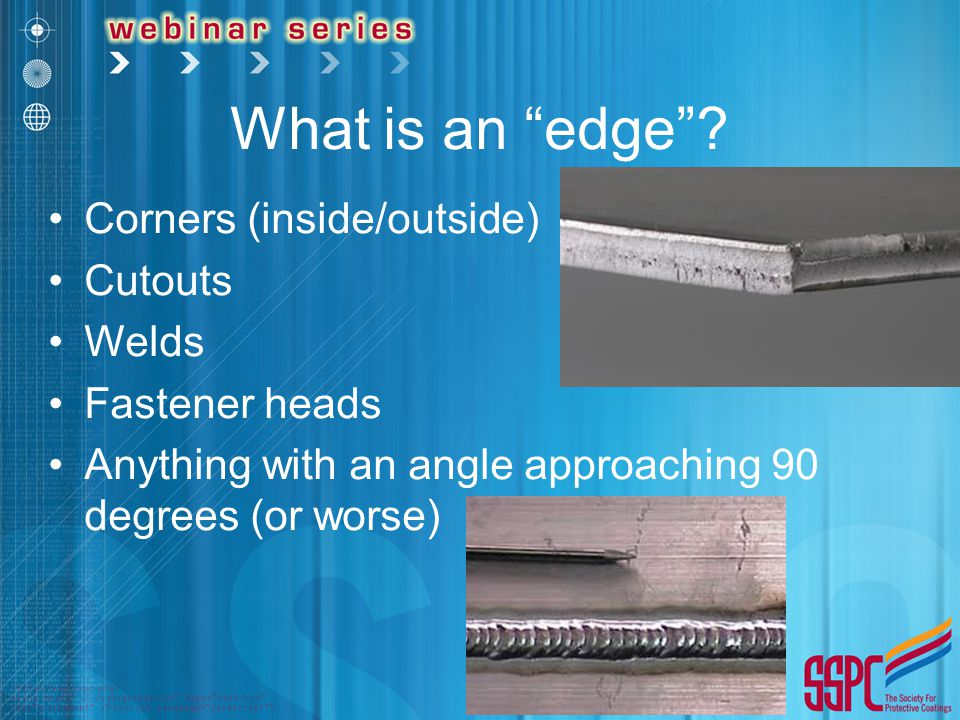 What is an edge Corners (inside/outside) Cutouts Welds