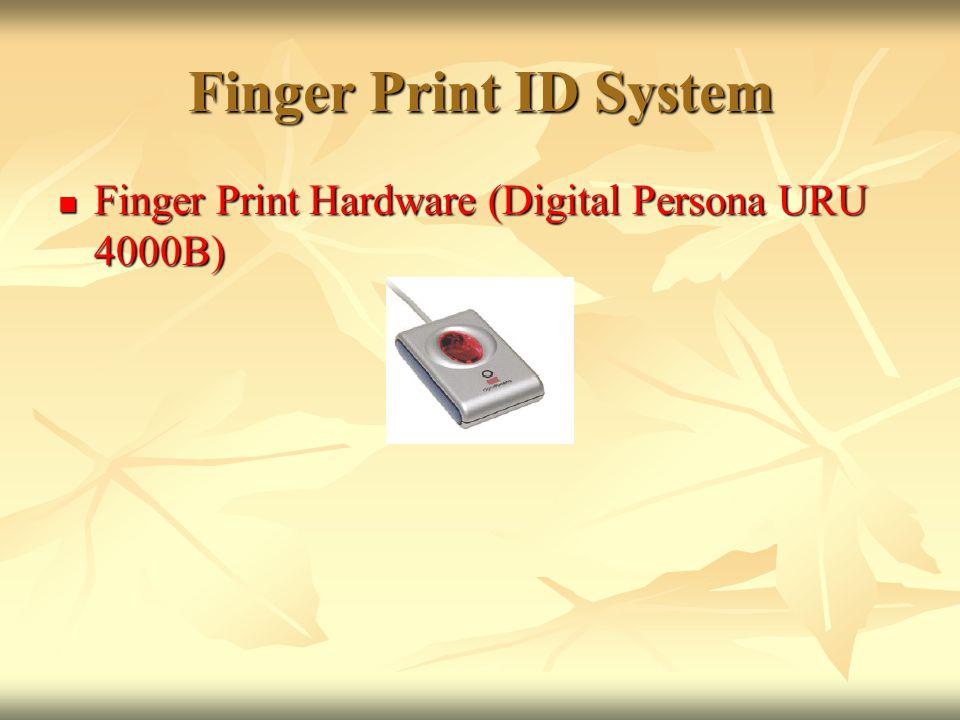 Finger Print ID System Finger Print Hardware (Digital Persona URU 4000B)