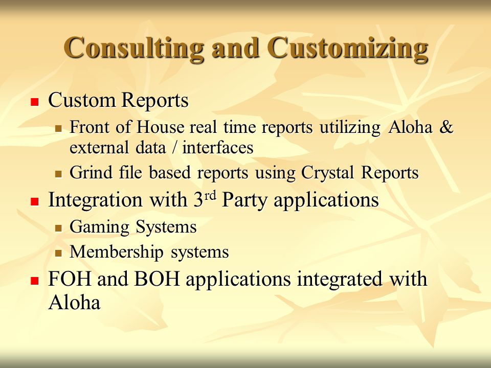 Consulting and Customizing