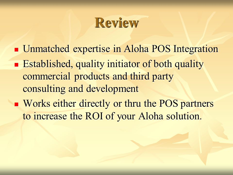 Review Unmatched expertise in Aloha POS Integration