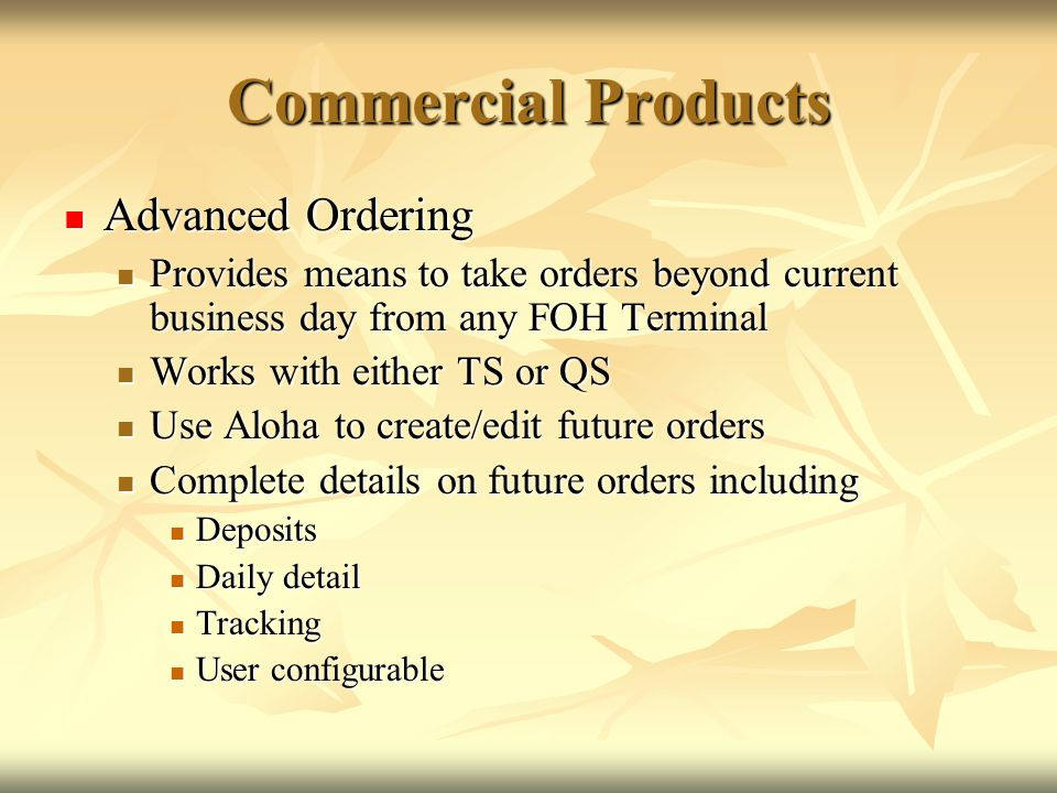 Commercial Products Advanced Ordering