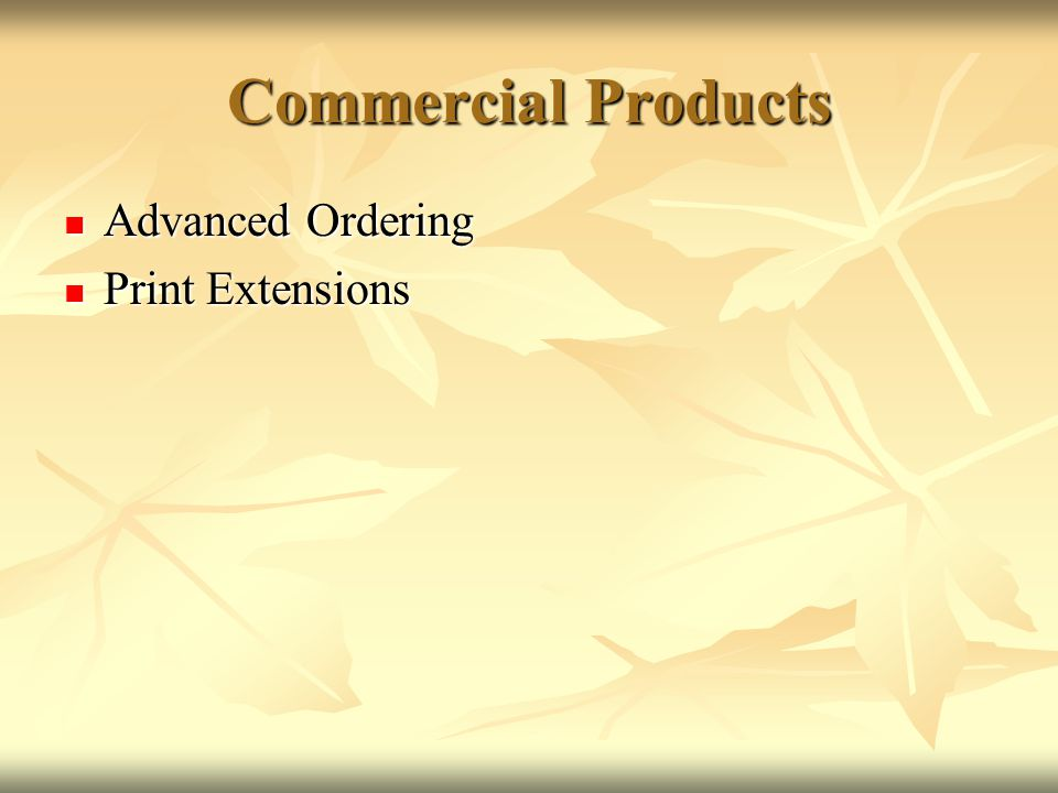 Commercial Products Advanced Ordering Print Extensions
