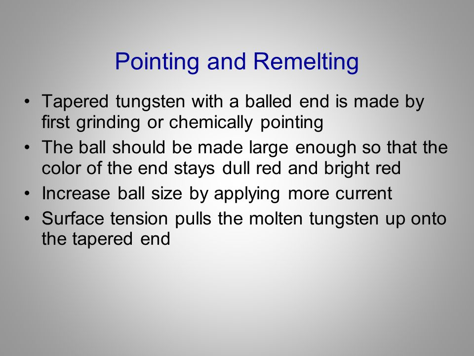Pointing and Remelting