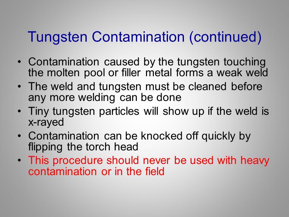Tungsten Contamination (continued)
