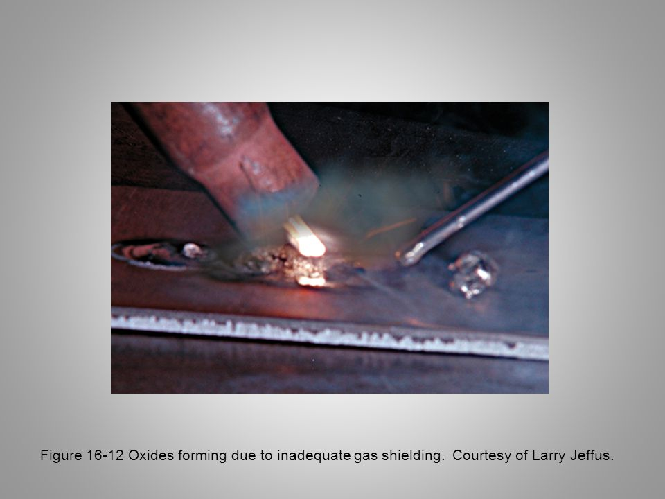 Figure 16-12 Oxides forming due to inadequate gas shielding