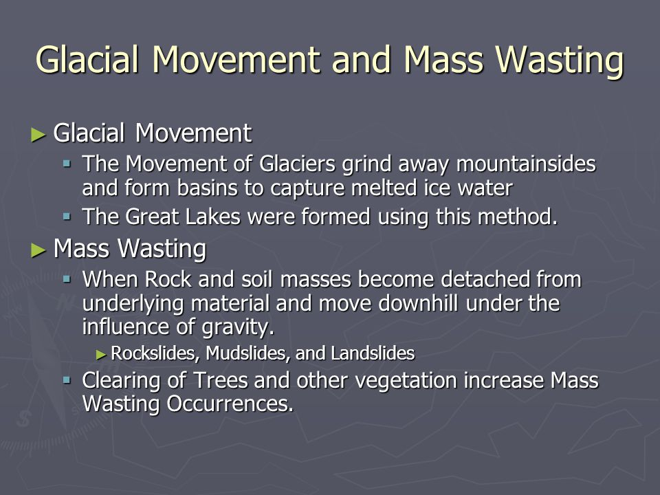 Glacial Movement and Mass Wasting
