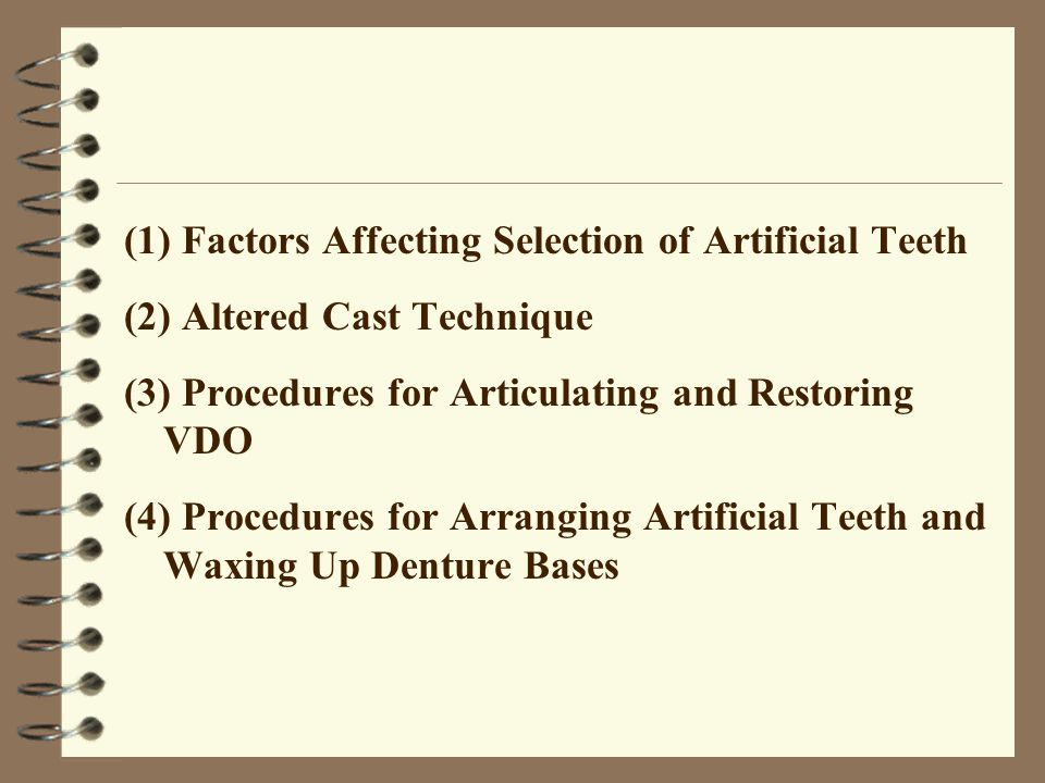 (1) Factors Affecting Selection of Artificial Teeth