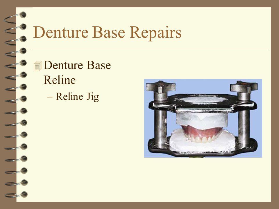 Denture Base Repairs Denture Base Reline Reline Jig