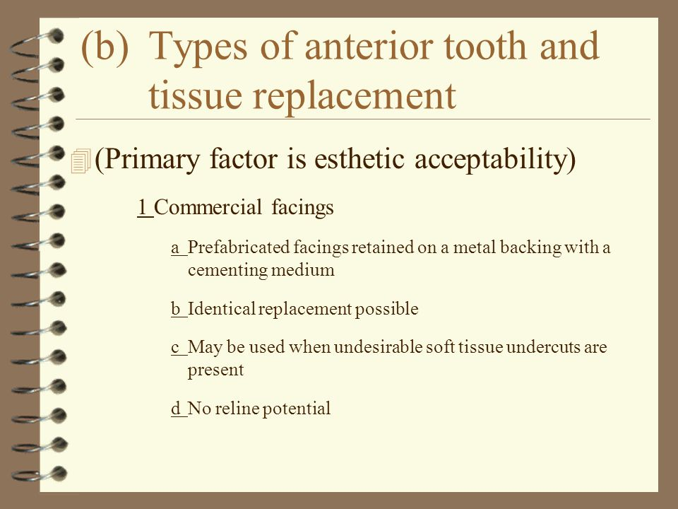 (b) Types of anterior tooth and tissue replacement