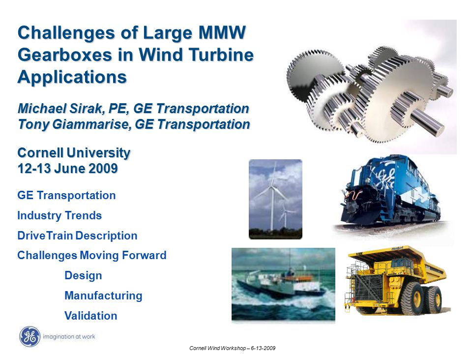 Challenges of Large MMW Gearboxes in Wind Turbine Applications