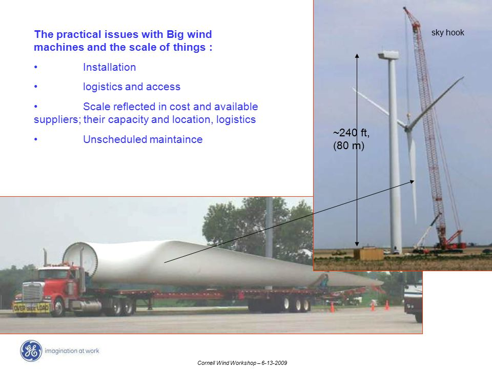 The practical issues with Big wind machines and the scale of things :