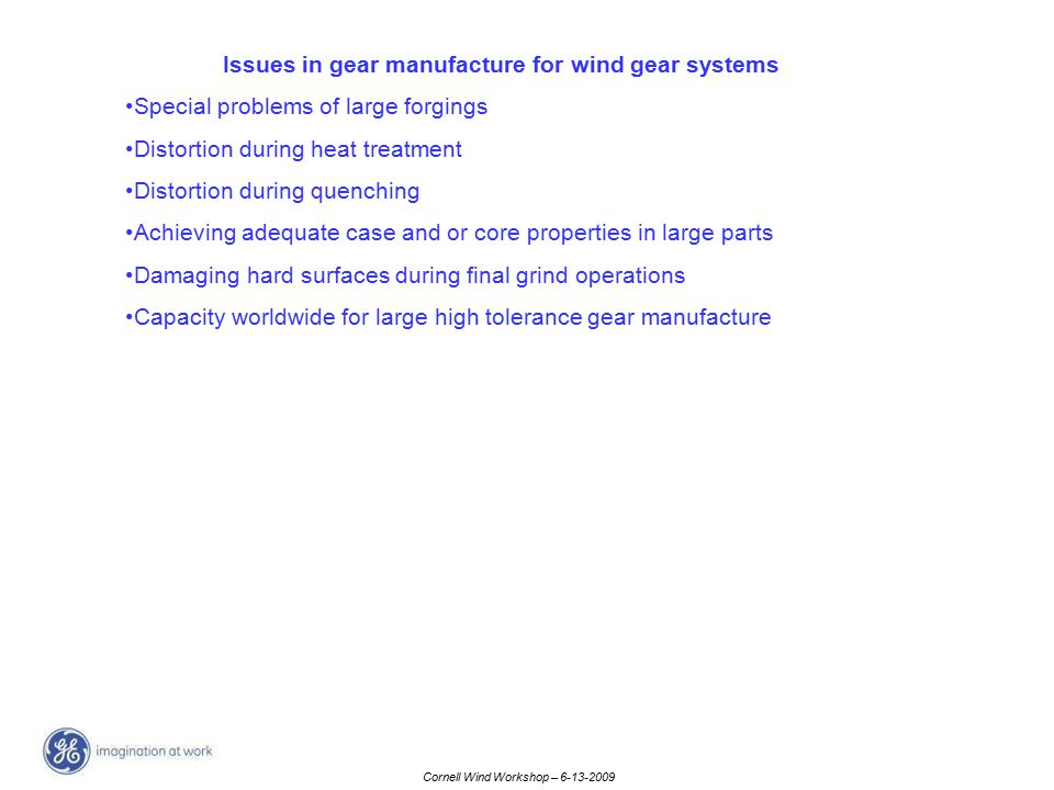 Issues in gear manufacture for wind gear systems