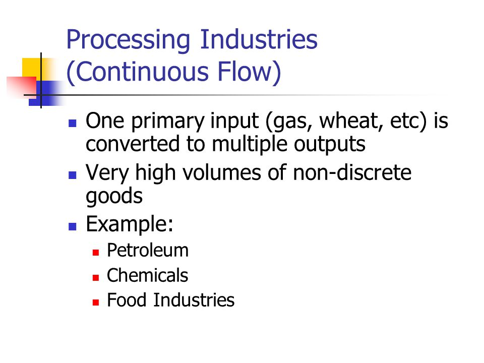 Processing Industries (Continuous Flow)