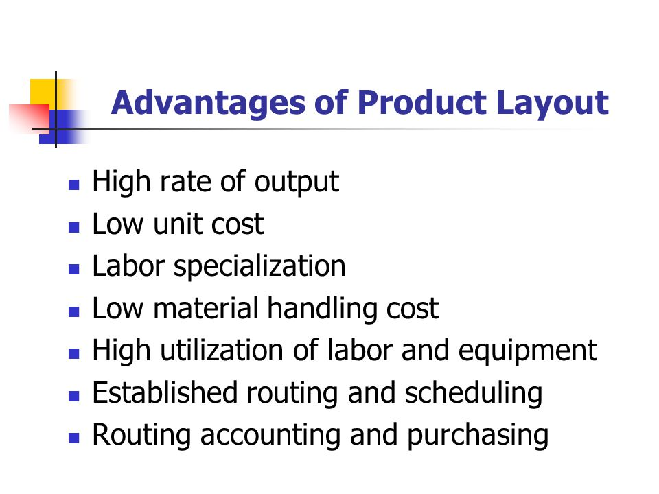 Advantages of Product Layout