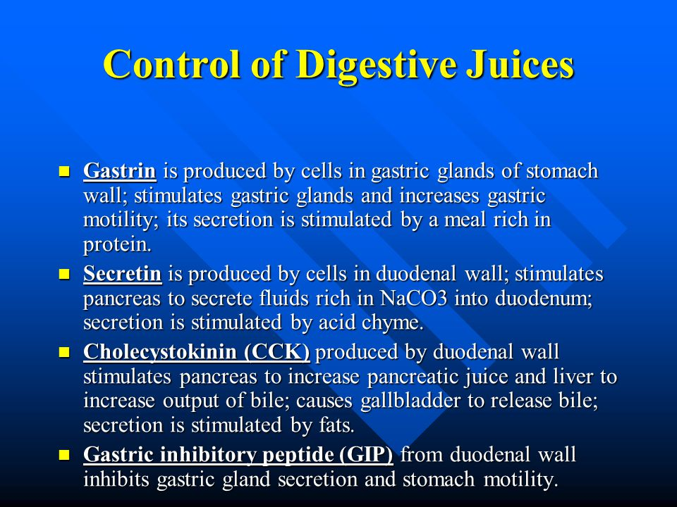 Control of Digestive Juices