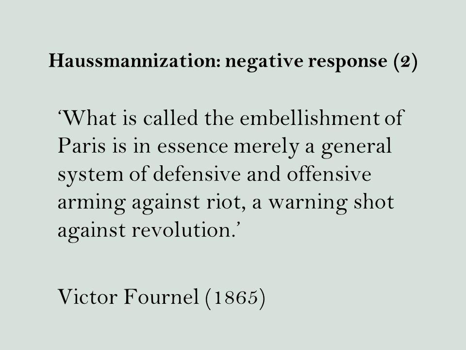 Haussmannization: negative response (2)