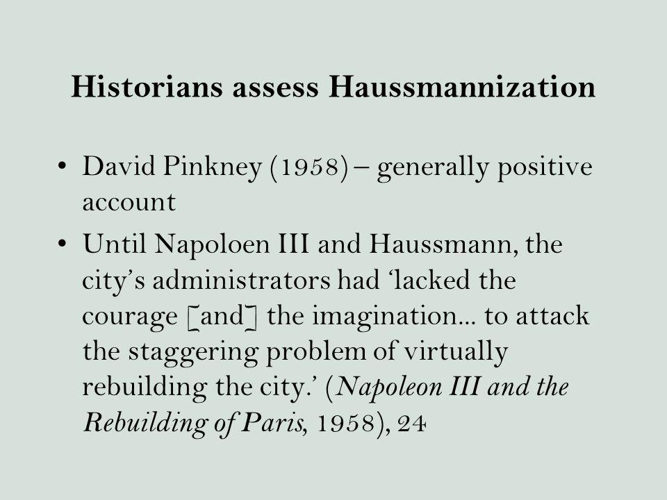 Historians assess Haussmannization