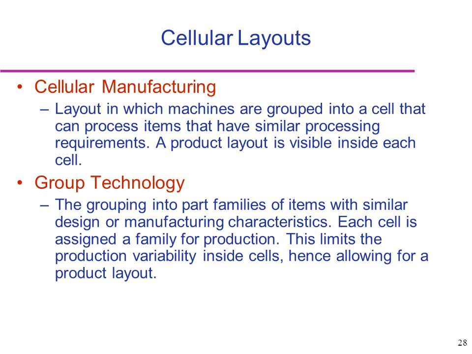 Cellular Layouts Cellular Manufacturing Group Technology