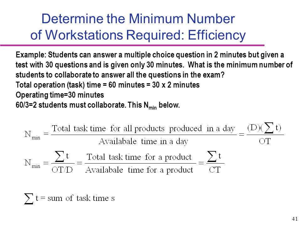 Determine the Minimum Number of Workstations Required: Efficiency