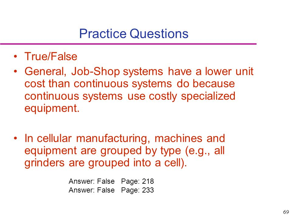 Practice Questions True/False