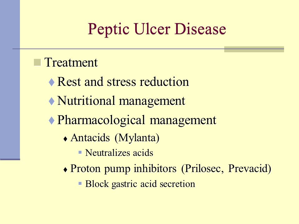 Peptic Ulcer Disease Treatment Rest and stress reduction