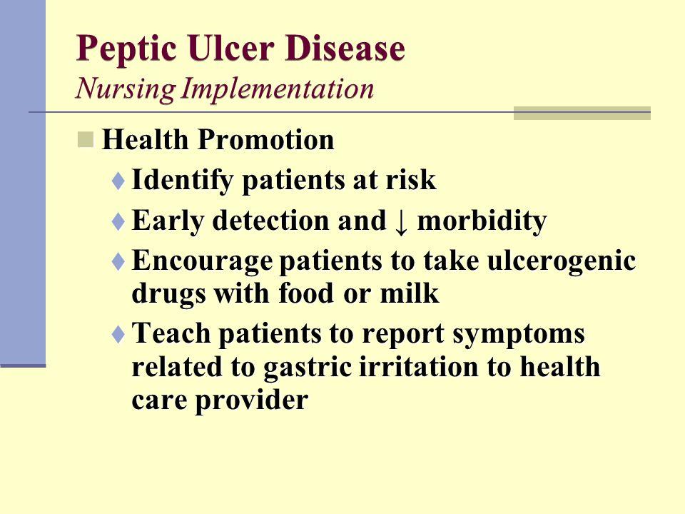 Peptic Ulcer Disease Nursing Implementation