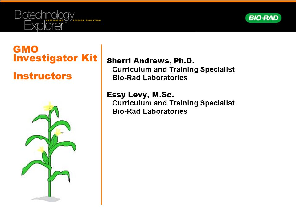 GMO Investigator Kit Instructors