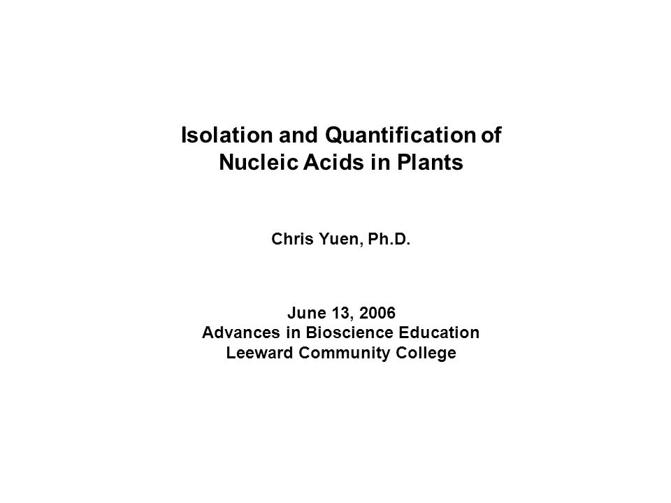Isolation and Quantification of Nucleic Acids in Plants