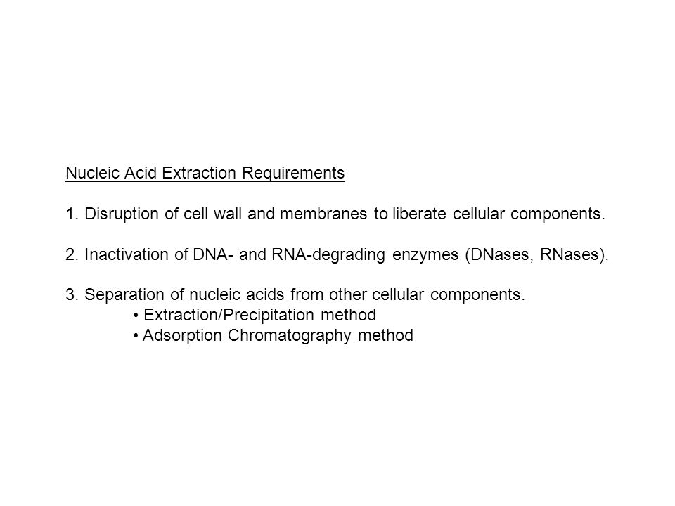 Nucleic Acid Extraction Requirements