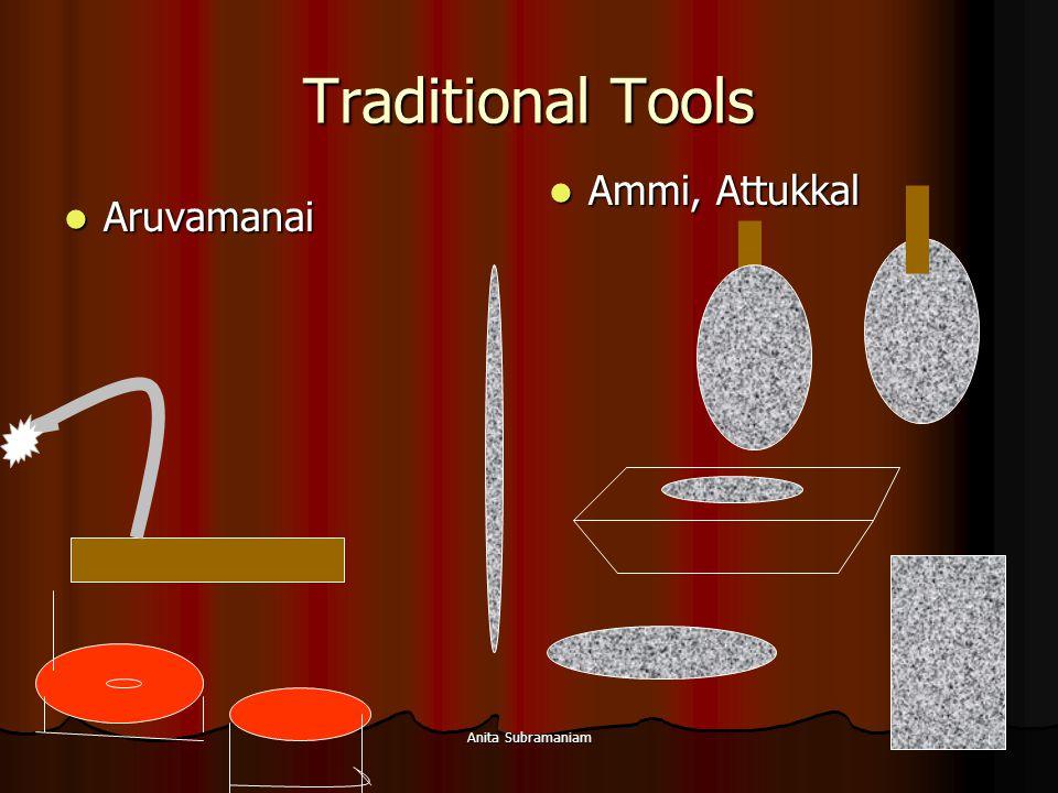 Traditional Tools Ammi, Attukkal Aruvamanai Anita Subramaniam