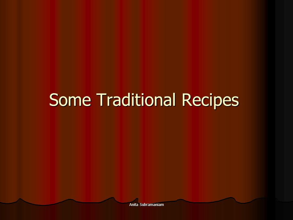 Some Traditional Recipes