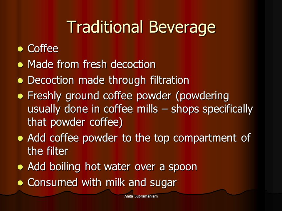 Traditional Beverage Coffee Made from fresh decoction