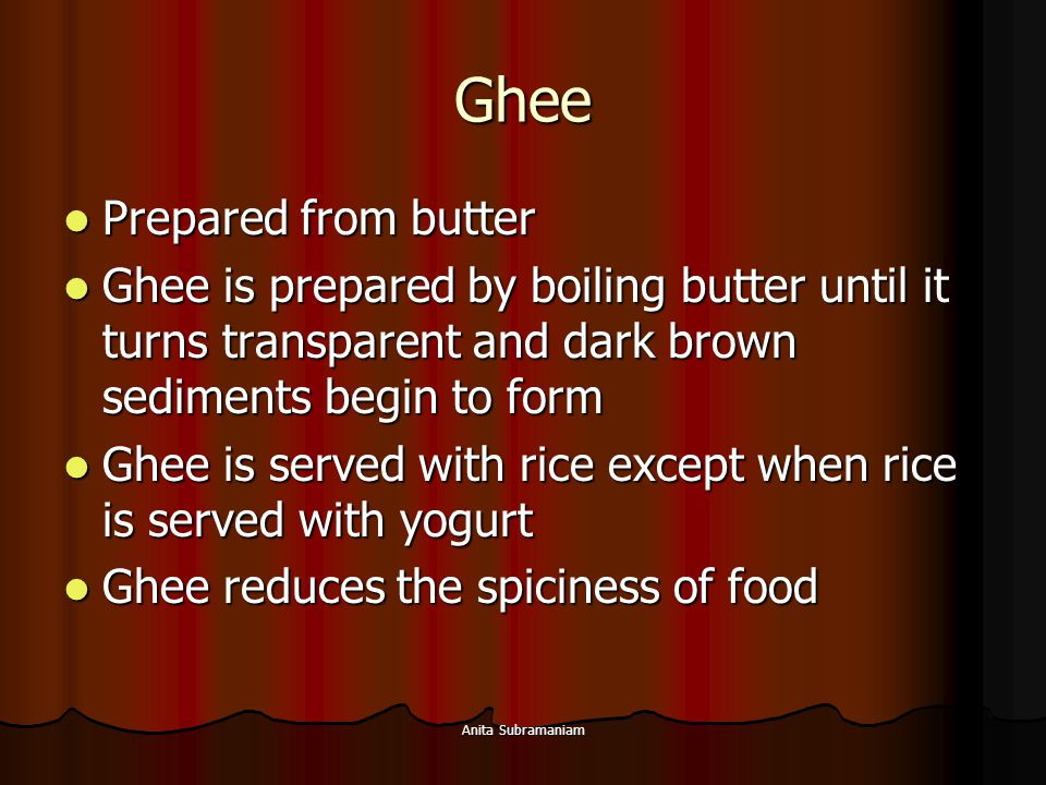 Ghee Prepared from butter