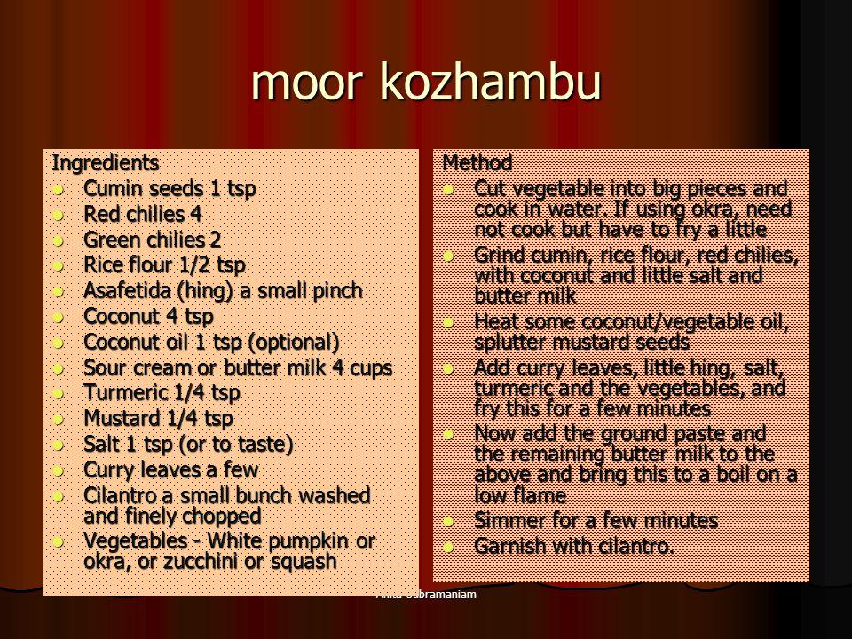 moor kozhambu Ingredients Cumin seeds 1 tsp Red chilies 4