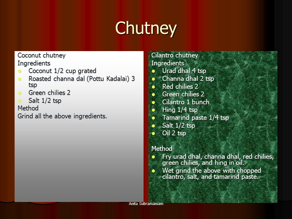 Chutney Coconut chutney Ingredients Coconut 1/2 cup grated
