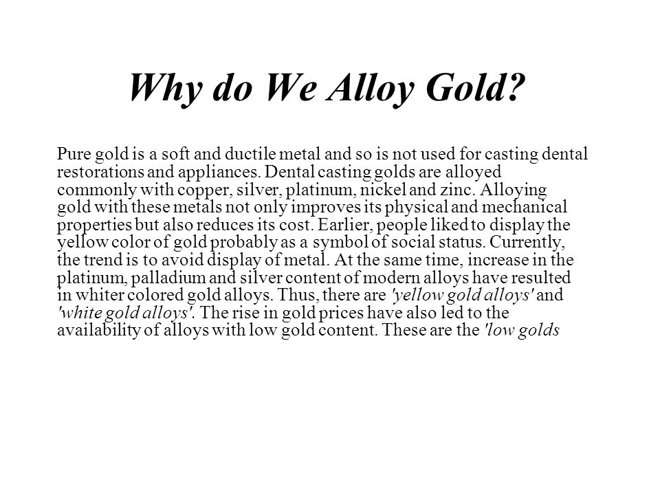 Why do We Alloy Gold