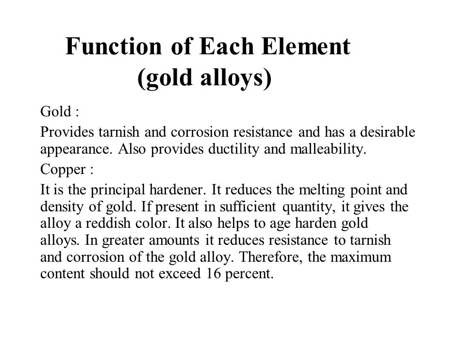 Function of Each Element (gold alloys)