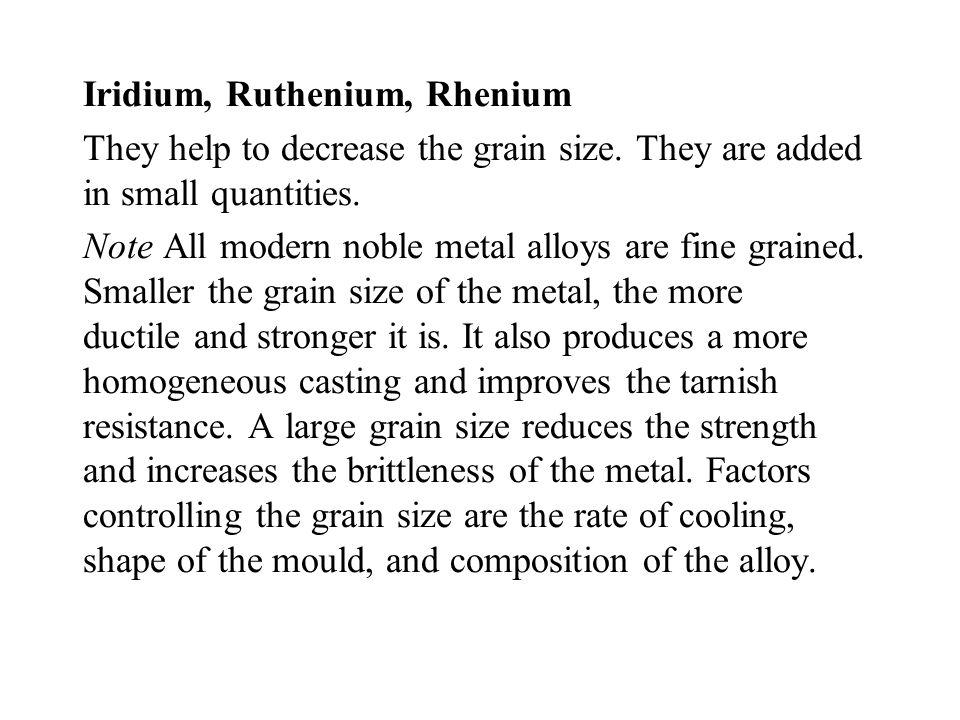 Iridium, Ruthenium, Rhenium