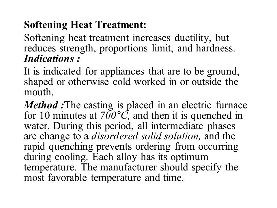 Softening Heat Treatment: