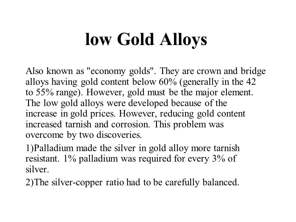 low Gold Alloys