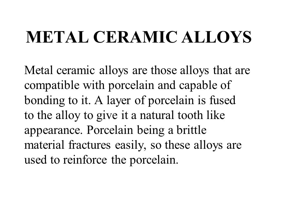METAL CERAMIC ALLOYS