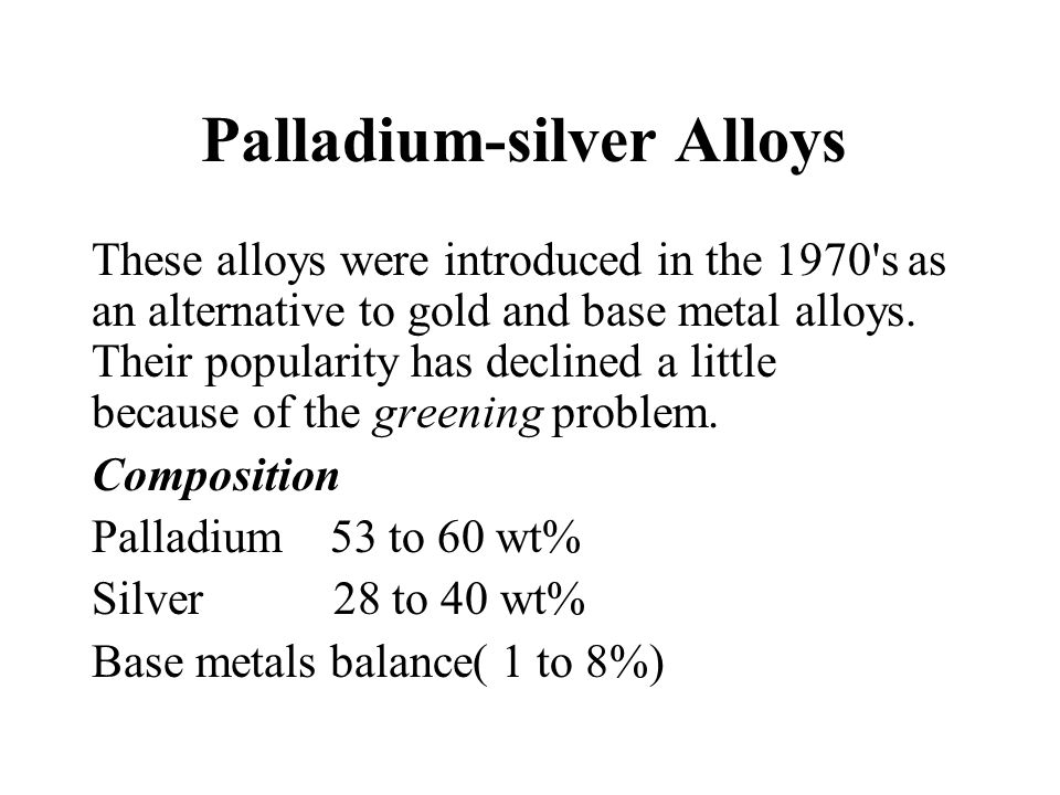 Palladium-silver Alloys