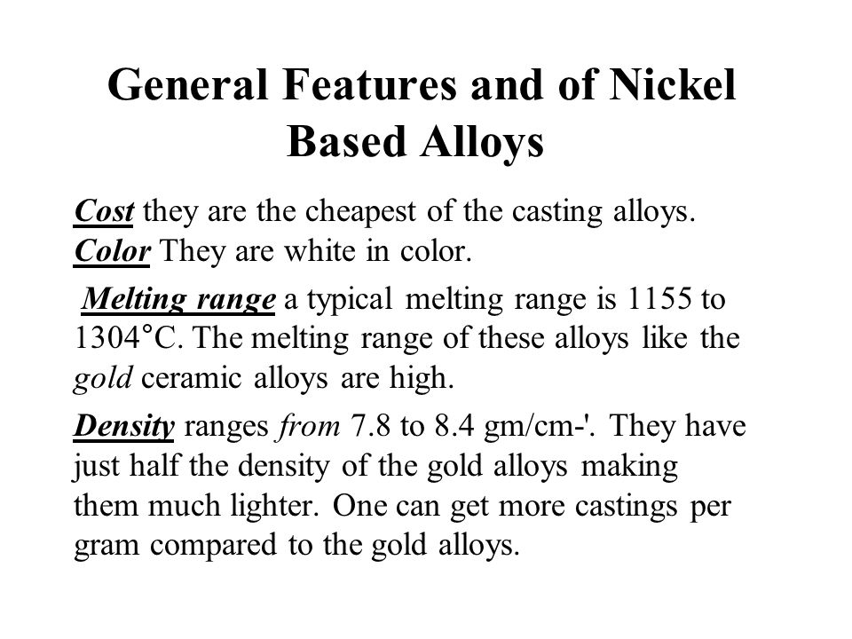 General Features and of Nickel Based Alloys