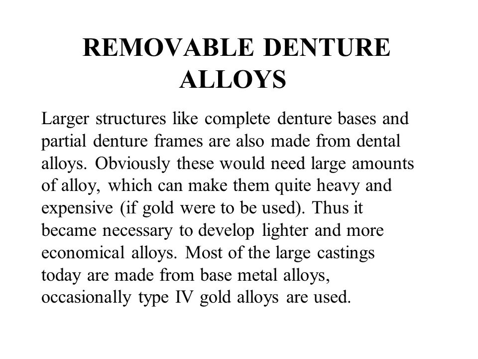 REMOVABLE DENTURE ALLOYS