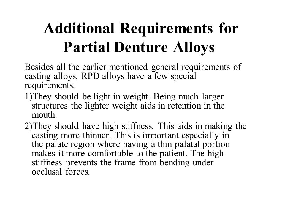 Additional Requirements for Partial Denture Alloys