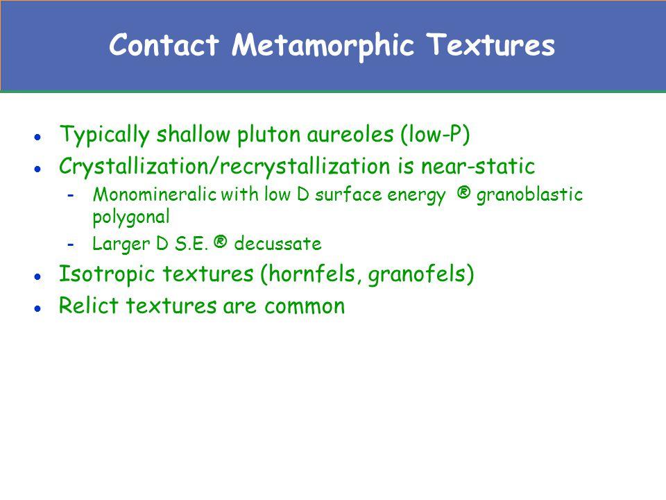 Contact Metamorphic Textures