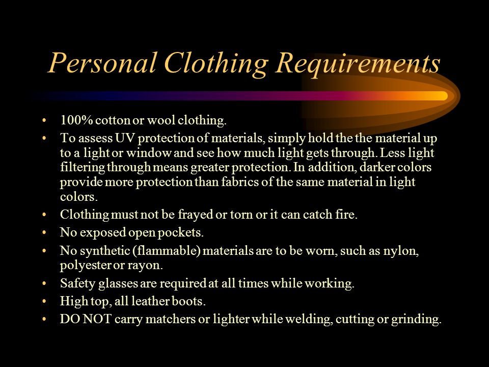 Personal Clothing Requirements