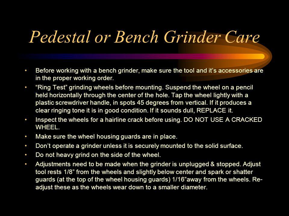 Pedestal or Bench Grinder Care