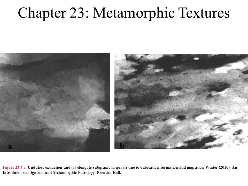 Chapter 23: Metamorphic Textures